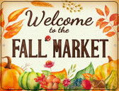 Welcome to the Fall Market Wholesale Novelty Metal Parking Sign P-2443