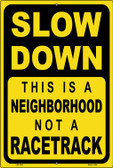 Neighborhood Not A Racetrack Wholesale Novelty Metal Large Parking Sign LGP-2449