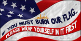 Burn Our Flag Wholesale Novelty Metal Bicycle Plate BP-149