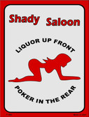 Shady Saloon Wholesale Metal Novelty Parking Sign P-006