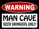 Beer Drinkers Only Wholesale Metal Novelty Parking Sign