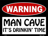 Its Drinkin Time Wholesale Metal Novelty Parking Sign P-170