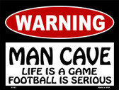 Life Game Football Serious Wholesale Metal Novelty Parking Sign P-181