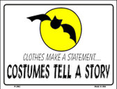 Costumes Tell A Story Wholesale Metal Novelty Parking Sign P-2092