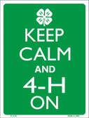 Keep Calm And 4-H On Wholesale Metal Novelty Parking Sign P-2134