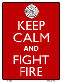 Keep Calm Fight Fire Wholesale Metal Novelty Parking Sign P-2229