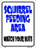 Squirrel Feeding Area Wholesale Metal Novelty Parking Sign P-617