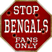 Bengals Fans Only Wholesale Metal Novelty Octagon Stop Sign BS-182