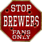 Brewers Fans Only Wholesale Metal Novelty Octagon Stop Sign BS-218