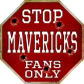 Mavericks Fans Only Wholesale Metal Novelty Octagon Stop Sign BS-248