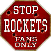 Rockets Fans Only Wholesale Metal Novelty Octagon Stop Sign BS-252