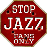 Jazz Fans Only Wholesale Metal Novelty Octagon Stop Sign BS-271