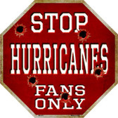 Hurricanes Fans Only Wholesale Metal Novelty Octagon Stop Sign BS-275