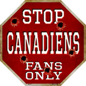 Canadiens Fans Only Wholesale Metal Novelty Octagon Stop Sign BS-277