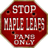 Maple Leafs Fans Only Wholesale Metal Novelty Octagon Stop Sign BS-285
