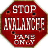 Avalanche Fans Only Wholesale Metal Novelty Octagon Stop Sign BS-291