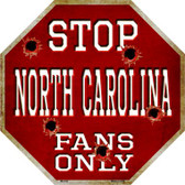 North Carolina Fans Only Wholesale Metal Novelty Octagon Stop Sign BS-332