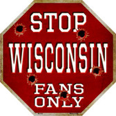Wisconsin Fans Only Wholesale Metal Novelty Octagon Stop Sign BS-334