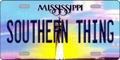 Southern Thing Mississippi Novelty Wholesale Metal License Plate
