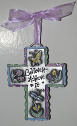 "Believe It! Achieve It! * 5"" Metal Cross w/Color Enamel Accents"