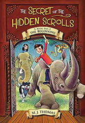 The Beginning, Secret of the Hidden Scrolls, Book 1