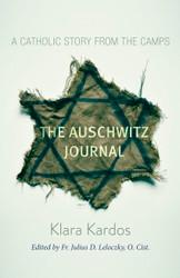 Lisa's Catholic Treasures, Auschwitz Journal