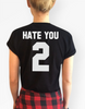 Hate You 2 Black Tee Shirt