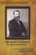 The Settler in Missouri by Adelbert Count Baudissin