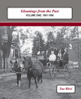 Gleanings from the Past:  Volume One:  1991-1996