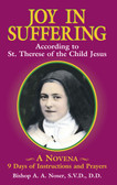 Joy in Suffering: According to St. Therese of the Child Jesus