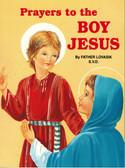 Prayers to the Boy Jesus