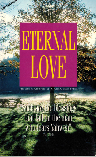 Eternal Love: Dating, Marriage, Family from the Christian viewpoint