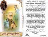 Prayer to Saint Maximilian Kolbe for Those Addicted to Drugs Prayer Card with Medal