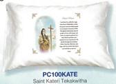 St. Kateri Tekakwitha Prayer Pillowcase English