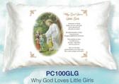 Why God Loves Little Girls Prayer Pillowcase