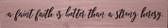 """""""A Faint Faith"""" St. Thomas More Quote Plaque"""