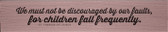 """""""We Must Not Be Discouraged"""" St. Therese of Lisieux Quote Plaque"""