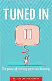 Tuned In: The Power Of Pressing Pause And Listening