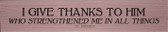 """""""I Give Thanks"""" St. Patrick Quote Plaque"""