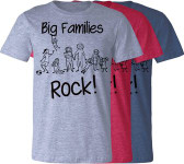 Big Families Rock T-Shirt