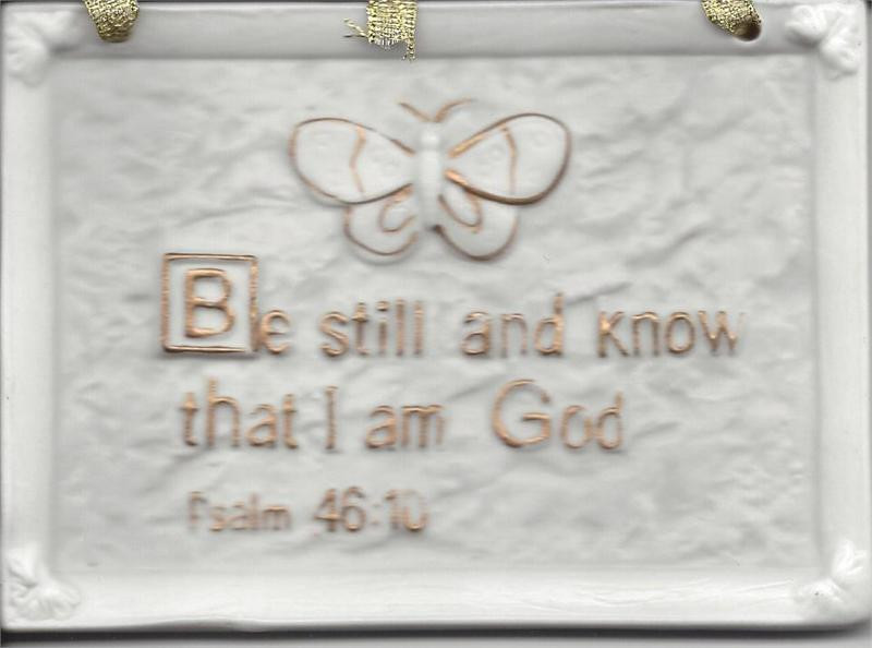 Buy Be Still And Know That I Am God White Wall Plaque