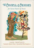 The Canticle of the Creatures for Saint Francis of Assisi