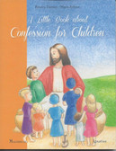 A Little Book about Confession for Children