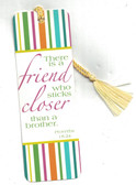 There Is A Friend Who Sticks Closer Than A Brother Bookmark