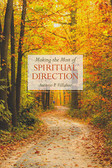 Making the Most of Spiritual Direction, instructions for Spiritual Direction