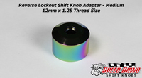Reverse Lockout Shift Knob Adapter - Medium - Neo Chrome