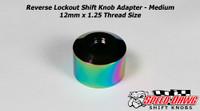 Reverse Lockout Shift Knob Adapter - Medium - Neo Chrome