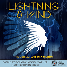 Lightning & Wind: The Voice and Flute of a Nation