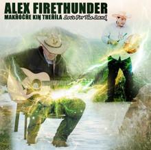 Makȟóčhe Kiŋ Theȟíla - Love for The Land CD, by Alex FireThunder