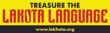 Treasure the Lakota language bumper sticker